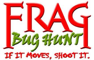 Frag Bug Hunt