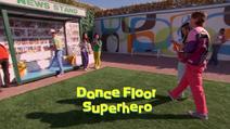 The fresh beat band dance floor superhero