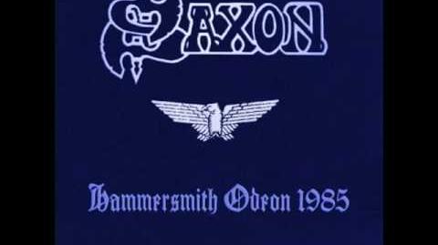 Saxon - Hammersmith Odeon 1985 (Full Live Bootleg)