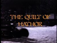 The Quilt of Hathor title card