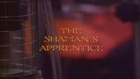 The Shaman's Apprentice title card