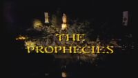 The Prophecies title card