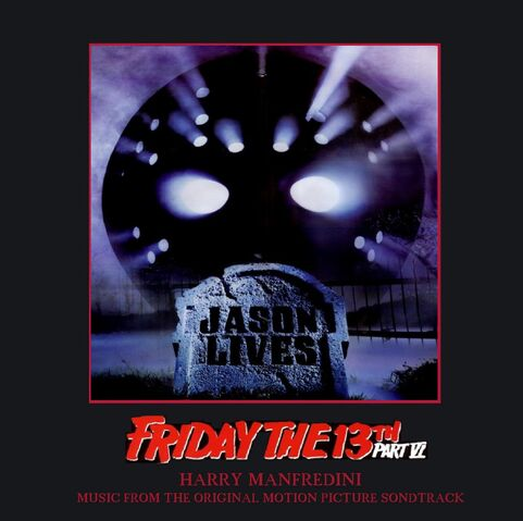 File:Friday The 13th Part 6 - Jason Lives - Soundtrack - Cover.jpg