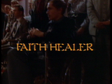 Faith Healer title card