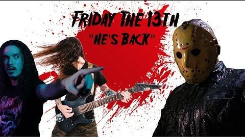 Friday the 13th - He's Back (The Man Behind the Mask) - Alice Cooper (w Anthony Vincent)