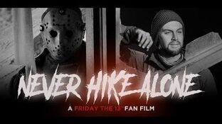 Never Hike Alone: A Friday the 13th Fan Film | Friday the 13th...