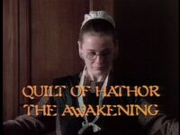 The Quilt of Hathor The Awakening title card