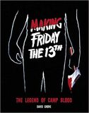 Making Friday the 13th The Legend of Camp Blood