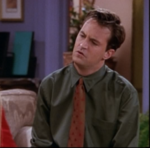 Chandler is Confused