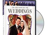 Friends - The One with All the Weddings