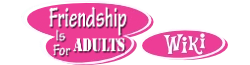 My Little Pony: Friendship Is for Adults Wikia