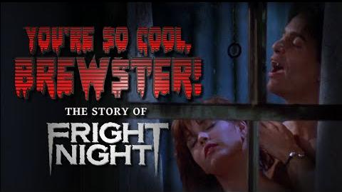 You're So Cool, Brewster! The Story of Fright Night (Documentary) - OFFICIAL EXTENDED TRAILER (2016)
