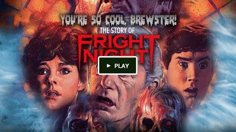You're so cool Brewster! The story of Fright Night Kickstarter video
