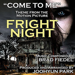 Joohyun Park - Come to Me (from Fright Night) Cover