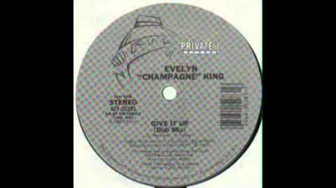 "Evelyn ""Champagne"" King - Give It Up (Dub Mix)"