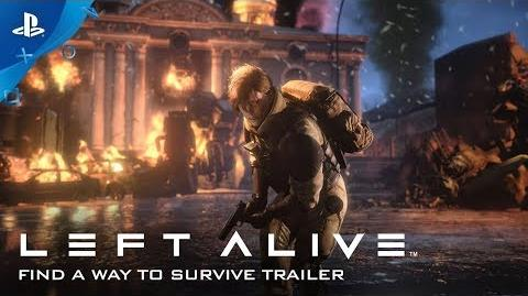 LEFT ALIVE - Find a Way to Survive - Gameplay Trailer PS4
