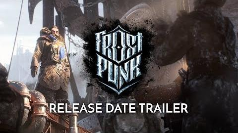 """FROSTPUNK Official Release Date Trailer - """"Serenity"""""""