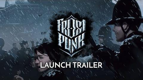 Frostpunk Official Launch Trailer