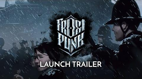 Frostpunk Official Launch Trailer