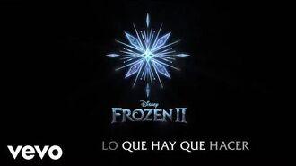 """Romina Marroquín Payró - Lo Que Hay Que Hacer (De """"Frozen 2"""" Lyric Video)"""