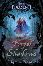 Frozen II - Forest of Shadows