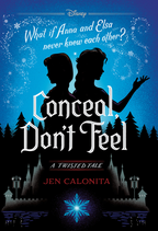 Conceal, Don't Feel - A Twisted Tale