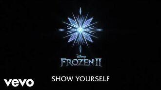 """Idina Menzel, Evan Rachel Wood - Show Yourself (From """"Frozen 2"""" Lyric Video)"""