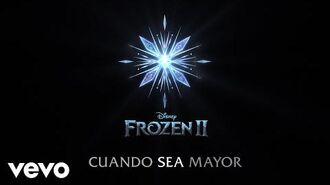 """David Filio - Cuando Sea Mayor (De """"Frozen 2"""" Lyric Video)"""