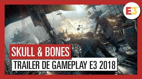 Skull and Bones - Trailer de gameplay E3 OFFICIEL VOSTFR HD