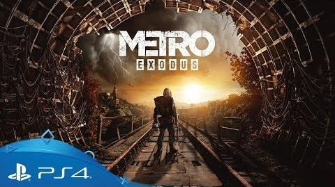 Metro Exodus Gamescom 2018 Gameplay Trailer PS4