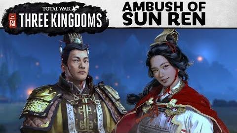Total War THREE KINGDOMS - Ambush of Sun Ren Let's Play