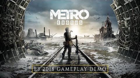 Metro Exodus - E3 2018 Gameplay Demo FR