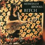 Bitch-Meredith-Brooks