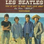 You've Got to Hide Your Love Away - The Beatles