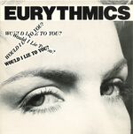 Eurythmics-Would-I-Lie-To-You-UK-07-PB40101-01