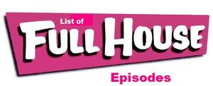 List of Full House episodes
