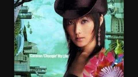 Changin' My Life - SMILE -caravan version-