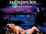 Subspecies (Film)