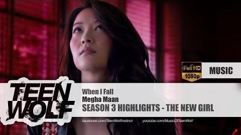 Megha Maan - When I Fall Teen Wolf Season 3 Highlights Music HD
