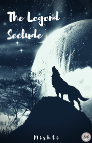 The Legend Seclude