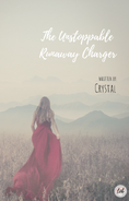 The Unstoppable Runaway Charger