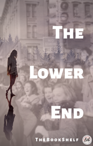 The Lower End