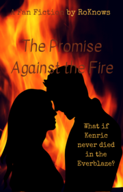 The Promise Against the Fire2 — Kotlc FanFic