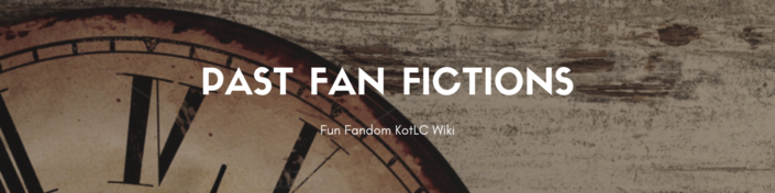 Past Fanfictions