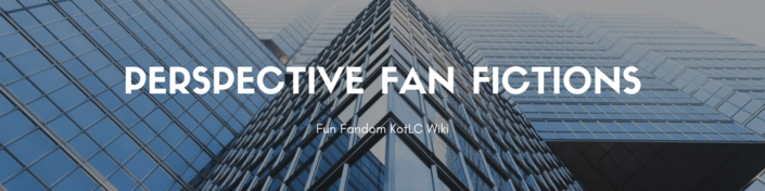 Perspective Fanfictions
