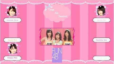 FUN48 - 次のSeason (Tsugi no Season)