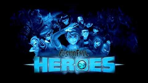 FusionFall Heroes Soundtrack - Main Theme