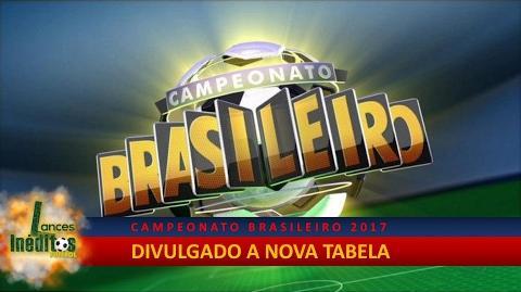 Veja a Nova Tabela do Brasileirão 2017 - Tudo sobre o Brasileirão 2017 - 21 02 2017