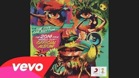 We Are One (Ole Ola) The Official 2014 FIFA World Cup Song (Audio)