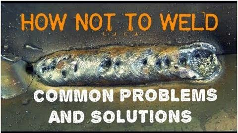 Mig Weld Trouble-Shooting Common Problems & Solutions